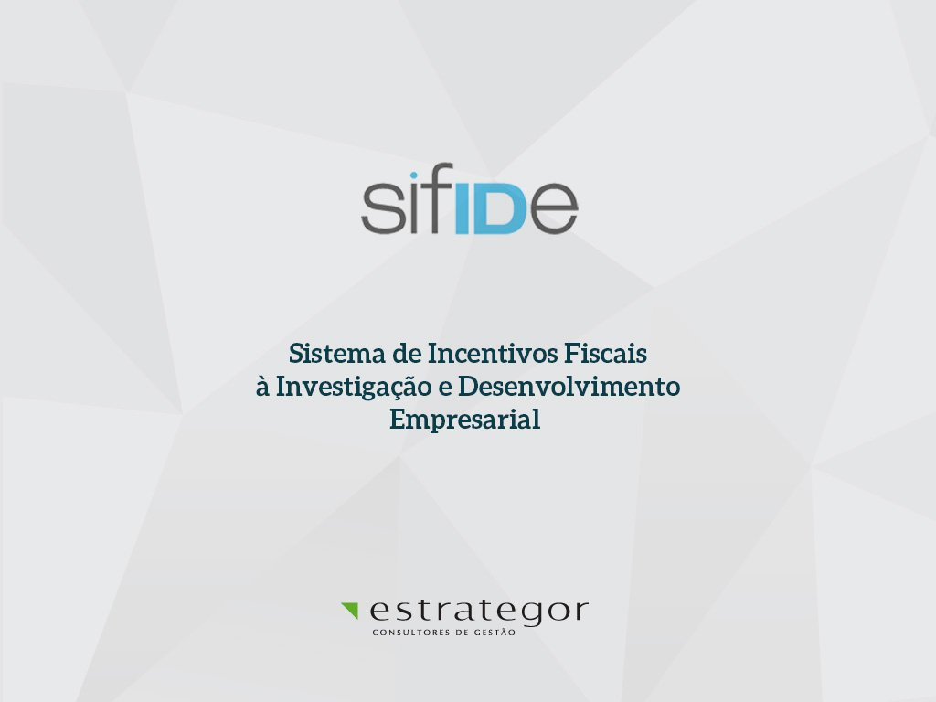 SIFIDE: O guia completo do Incentivo Fiscal de apoio à I&D
