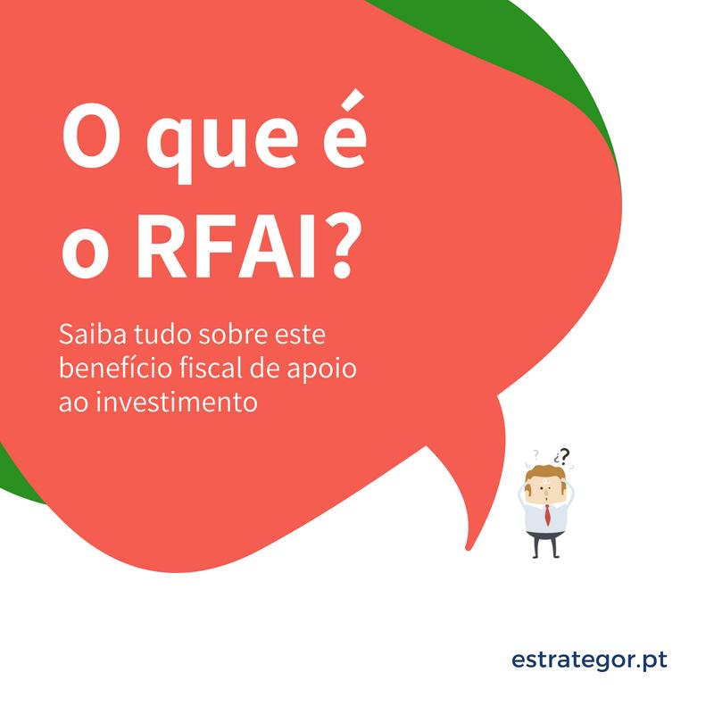 Quer saber o que é o RFAI (Apoio ao Investimento)?