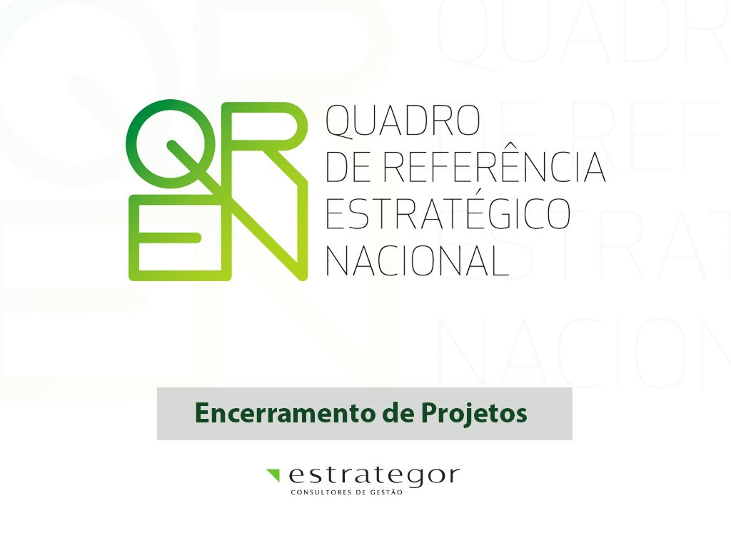 QREN – A fase de encerramento dos projetos